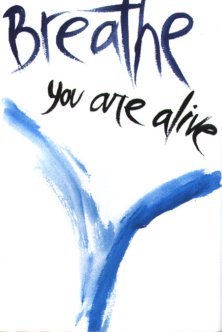 breathe-you-are-alive